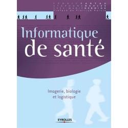 Informatique de santé : Imagerie, biologie et logistique